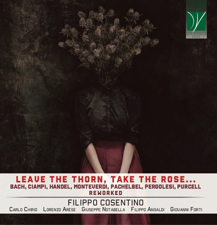 la copertina di Leave the thorn, take the rose